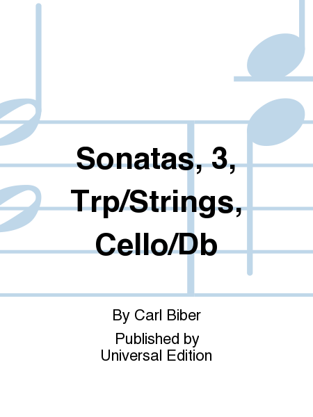Sonatas, 3, Trp/Strings, Cello/Db