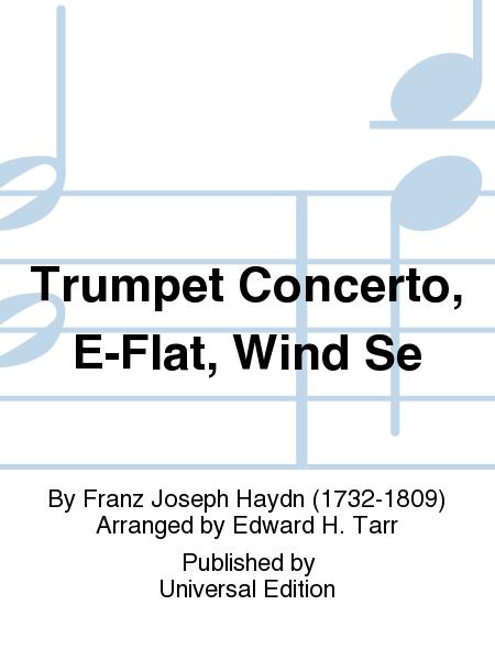 Trumpet Concerto, E-Flat, Wind Se