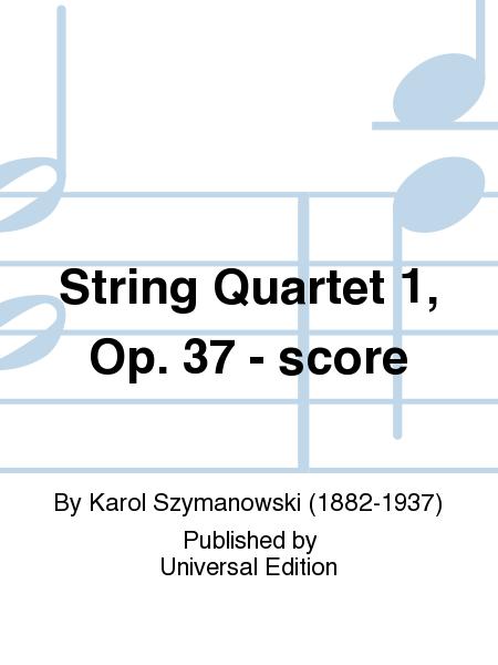 String Quartet 1, Op. 37 - score