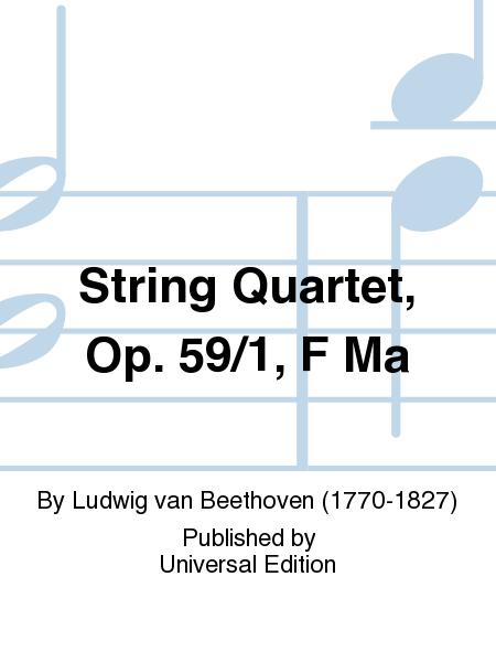 String Quartet, Op. 59/1, F Ma