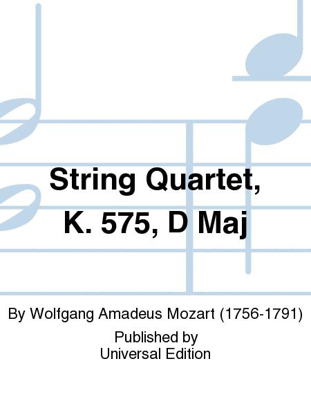 String Quartet, K. 575, D Maj