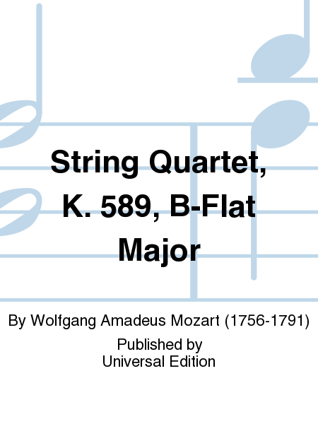 String Quartet, K. 589, B-Flat Major