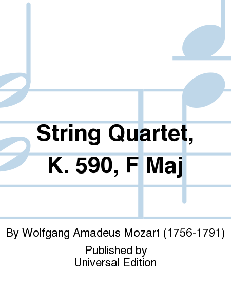 String Quartet, K. 590, F Maj