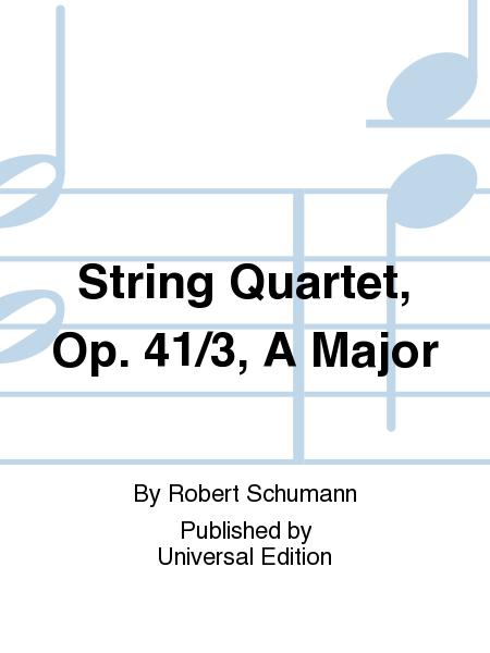 String Quartet, Op. 41/3, A Major