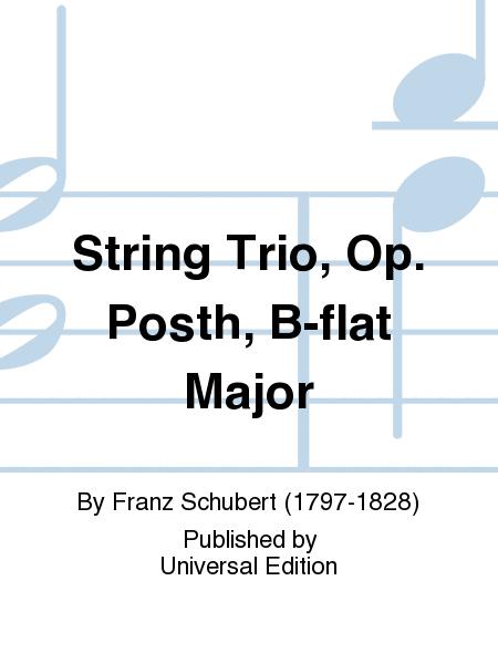 String Trio, Op. Posth, B-flat Major