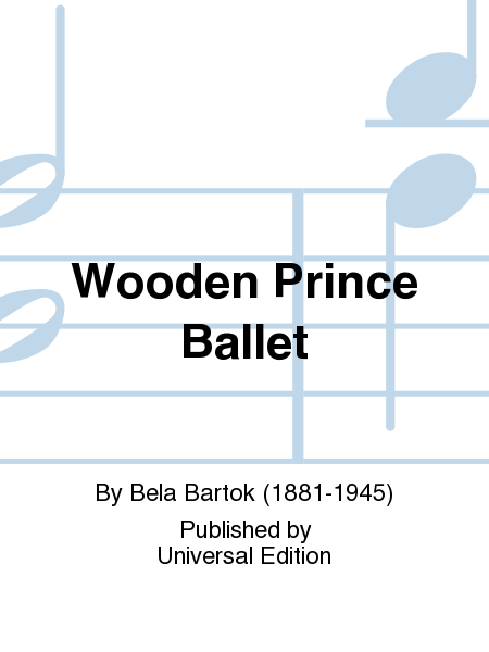 Wooden Prince Ballet