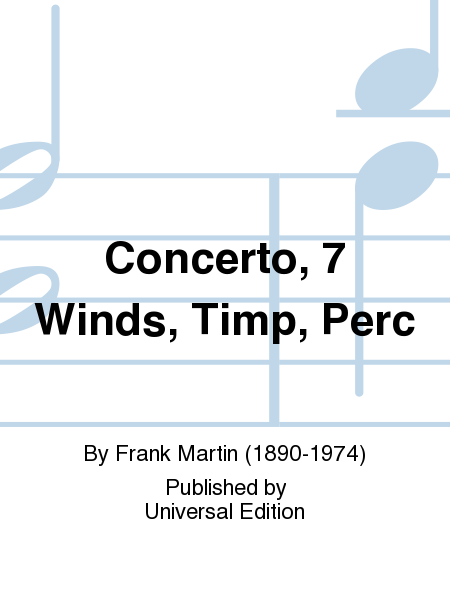 Concerto, 7 Winds, Timp, Perc