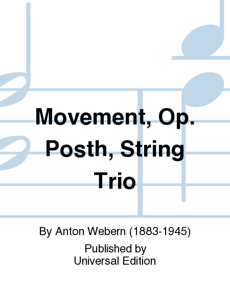 Movement, Op. Posth, String Trio