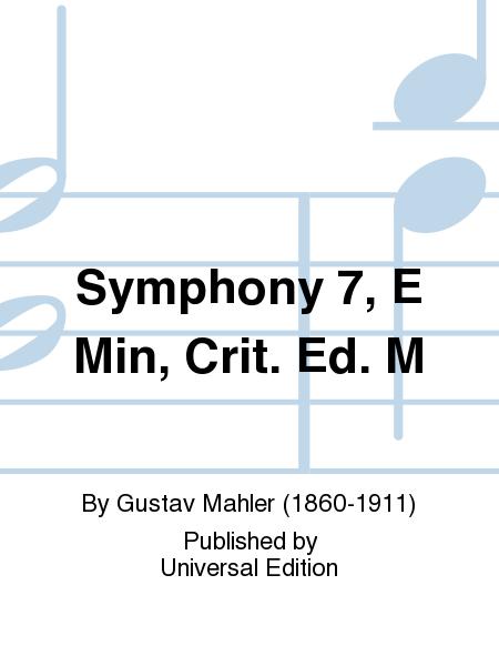 Symphony 7, E Min, Crit. Ed. M