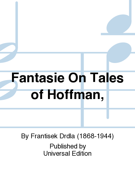 Fantasie On Tales of Hoffman,