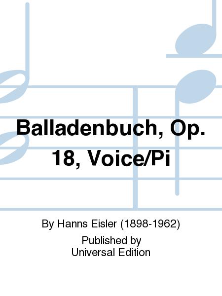 Balladenbuch, Op. 18, Voice/Pi
