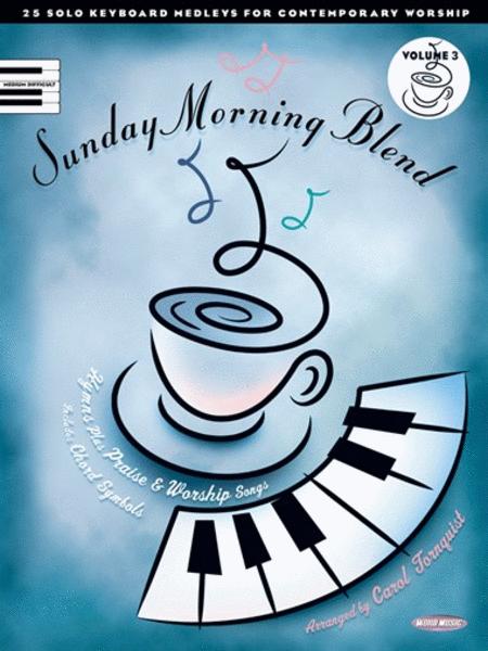 Sunday Morning Blend - Volume 3