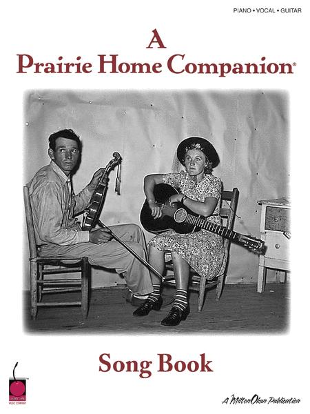 Garrison Keillor - A Prairie Home Companion Song Book