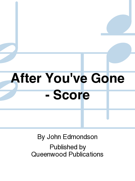 After You've Gone - Score