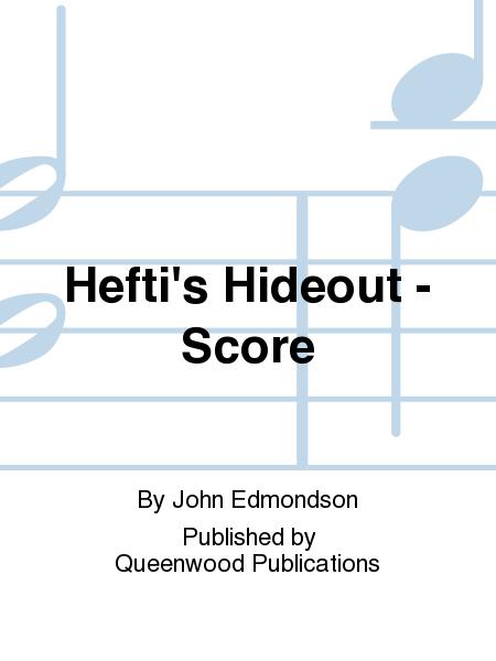 Hefti's Hideout - Score