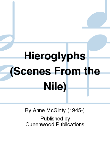 Hieroglyphs (Scenes From the Nile)