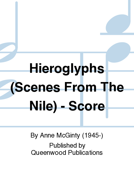 Hieroglyphs (Scenes From The Nile) - Score