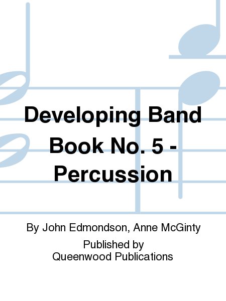 Developing Band Book No. 5 - Percussion