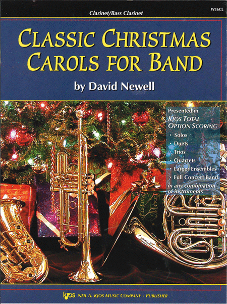 Classic Christmas Carols For Band - Clarinet