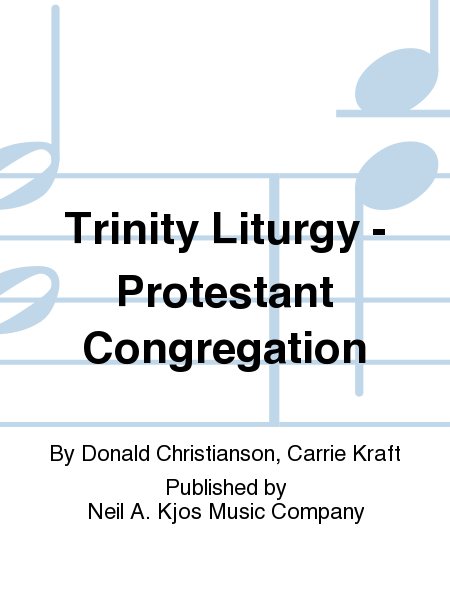 Trinity Liturgy - Protestant Congregation