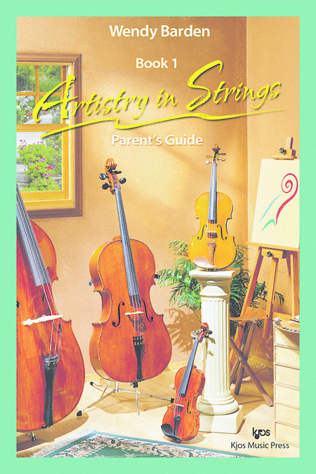 Artistry in Strings, Book 1 - Parent's Guide