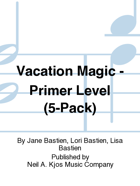 Vacation Magic - Primer Level (5-Pack)