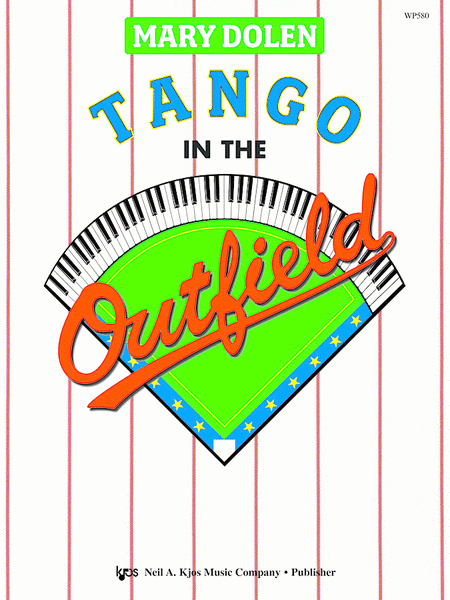 Tango in the Outfield