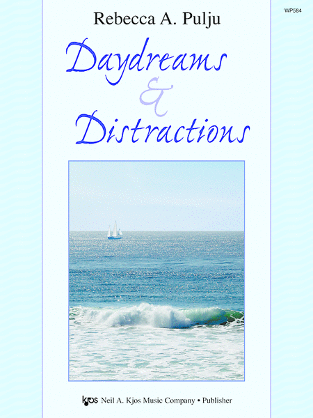 Daydreams & Distractions