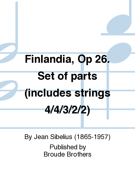 Finlandia, Op 26. Set of parts (includes strings 4/4/3/2/2)