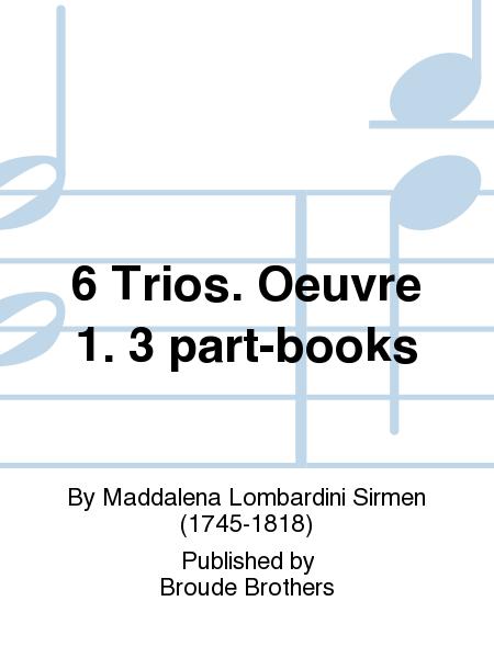 6 Trios. Oeuvre 1. 3 part-books