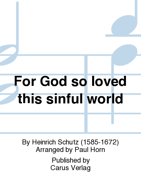 For God so loved this sinful world
