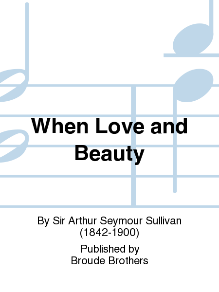 When Love and Beauty