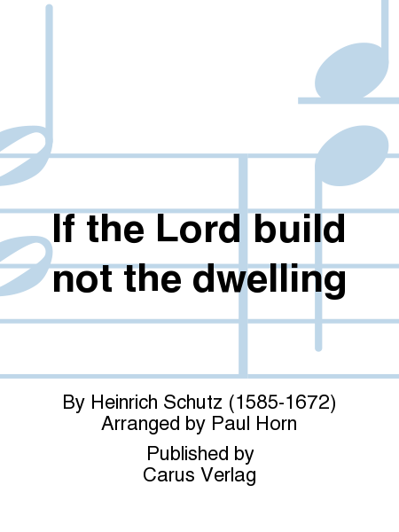 If the Lord build not the dwelling