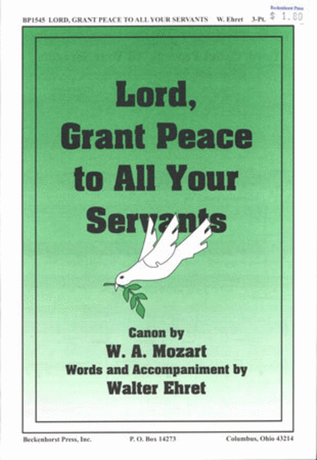 Lord, Grant Peace to All Your Servants