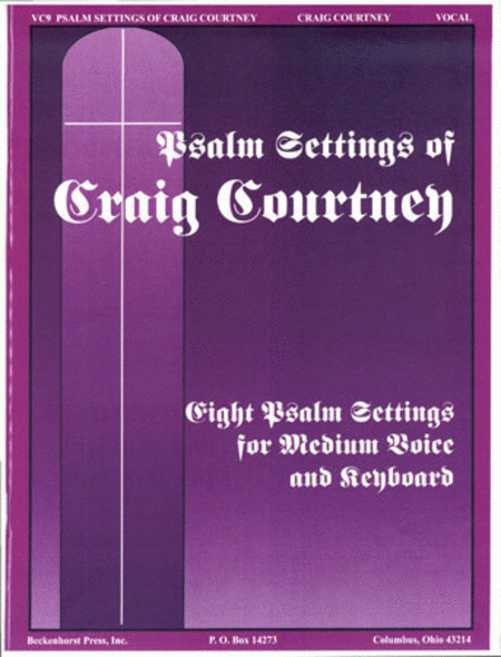 Psalm Settings of Craig Courtney - Medium Voice