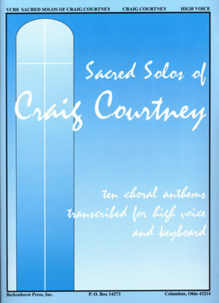 Sacred Solos of Craig Courtney - High Voice