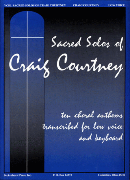 Sacred Solos of Craig Courtney - Low Voice
