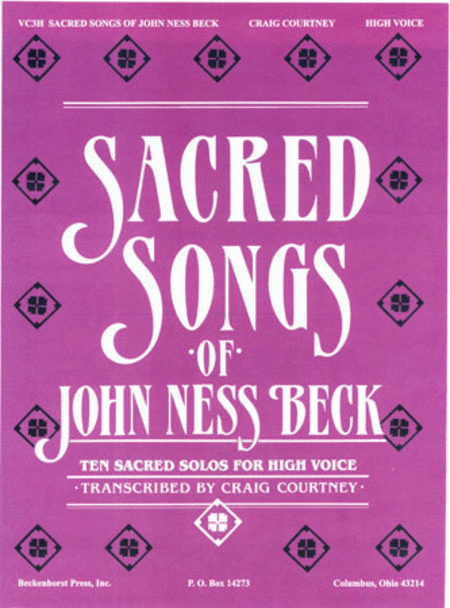 Sacred Songs of John Ness Beck - High Voice