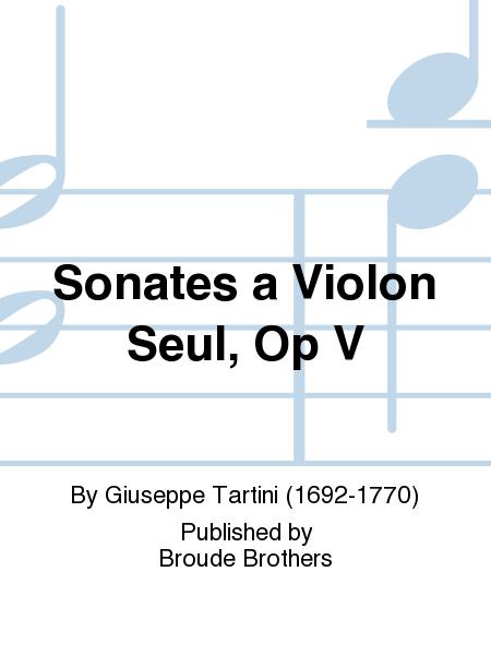 Sonates a Violon Seul, Op V