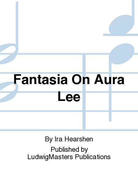 Fantasia On Aura Lee