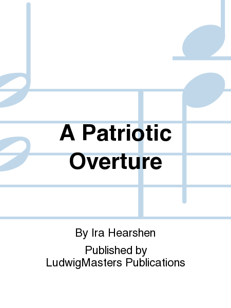 A Patriotic Overture