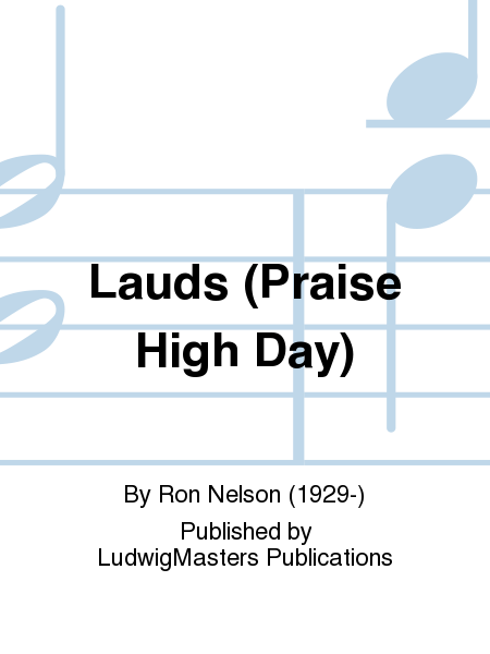 Lauds (Praise High Day)