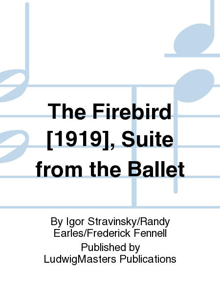 The Firebird [1919], Suite from the Ballet