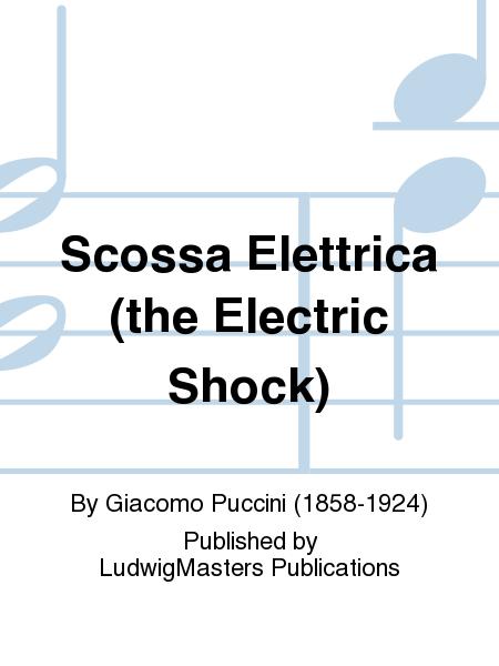 Scossa Elettrica (the Electric Shock)