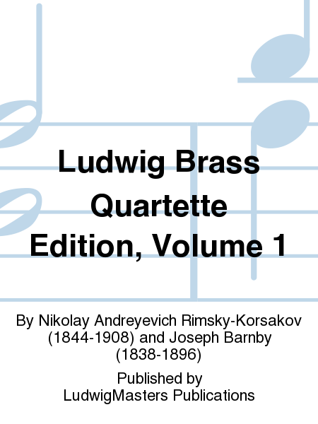 Ludwig Brass Quartette Edition, Volume 1