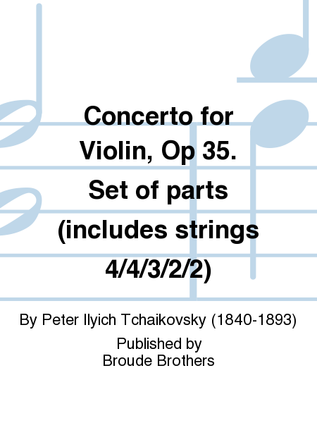 Concerto for Violin, Op 35. Set of parts (includes strings 4/4/3/2/2)
