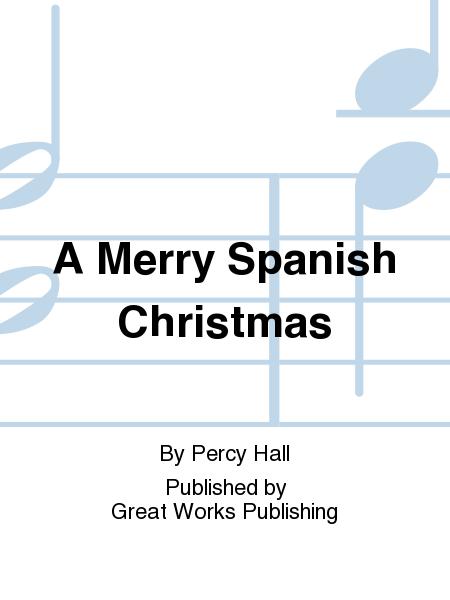 A Merry Spanish Christmas