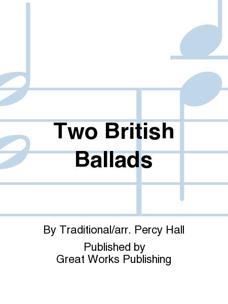 Two British Ballads