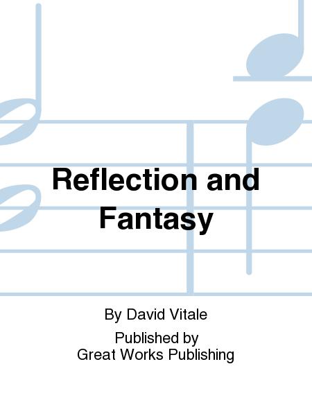 Reflection and Fantasy
