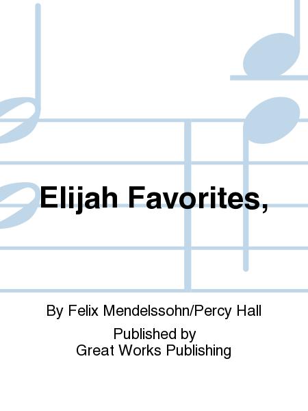 Elijah Favorites,